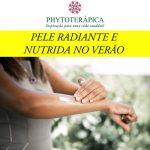 PELE RADIANTE E NUTRIDA NO VERÃO